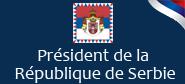 Pr�sident de la R�publique de Serbie